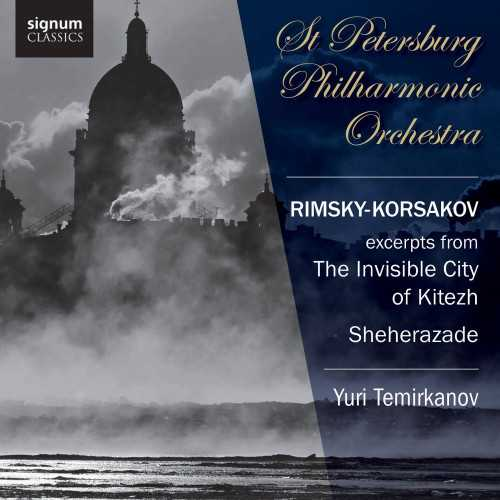 Temirkanov: Rimsky-Korsakov - Excerpts from The Invisible City of Kitezh and the Maiden Fevroniya, Sheherazade op.35 (24/44 FLAC)
