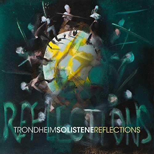 TrondheimSolistene - Reflections (MQA FLAC)
