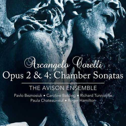 The Avison Ensemble: Corelli - Opus 2 & 4: Chamber Sonatas (24/96 FLAC)