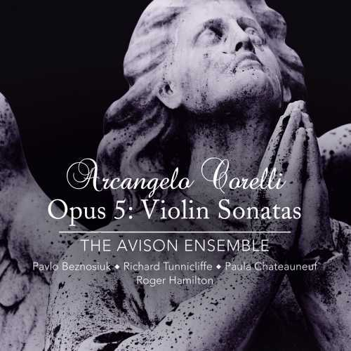 The Avison Ensemble: Corelli - Opus 5: Violin Sonatas (24/192 FLAC)