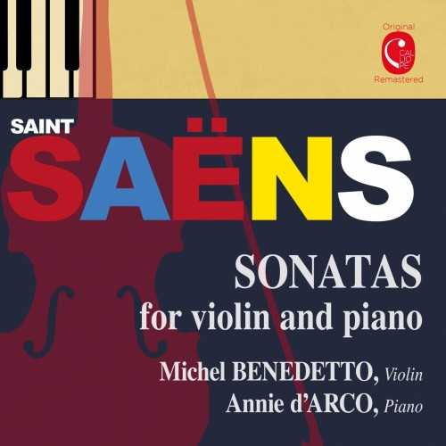 Benedetto, d'Arco: Saint-Saëns - Sonatas for Violin and Piano (24/44 FLAC)