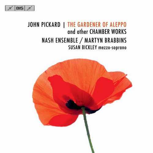 Brabbins: Pickard - The Gardener of Aleppo and other Chamber Works (24/88 FLAC)