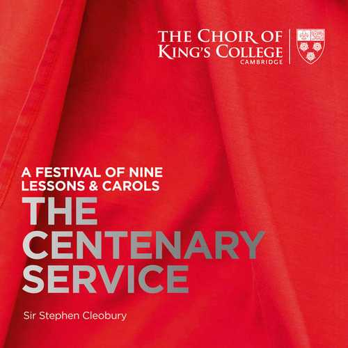 Cleobury: A Festival of Nine Lessons & Carols - The Centenary Service (24/96 FLAC)