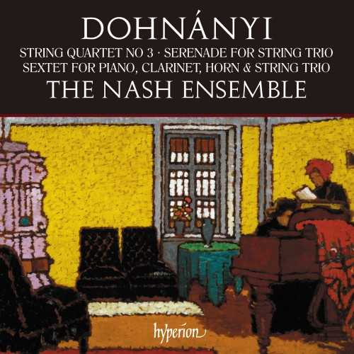 Ernő Dohnányi - String Quartet, Serenade, Sextet (24/96 FLAC)