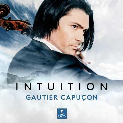 Gautier Capucon - Intuition (24/96 FLAC)
