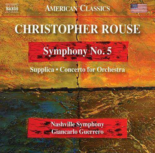Guerrero: Rouse - Symphony no.5, Supplica, Concerto for Orchestra (24/96 FLAC)