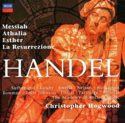 Hogwood: Handel - Messiah, Athalia, Esther, La Resurrezione (FLAC)