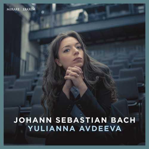 Yulianna Avdeeva - Johann Sebastian Bach (24/96 FLAC)