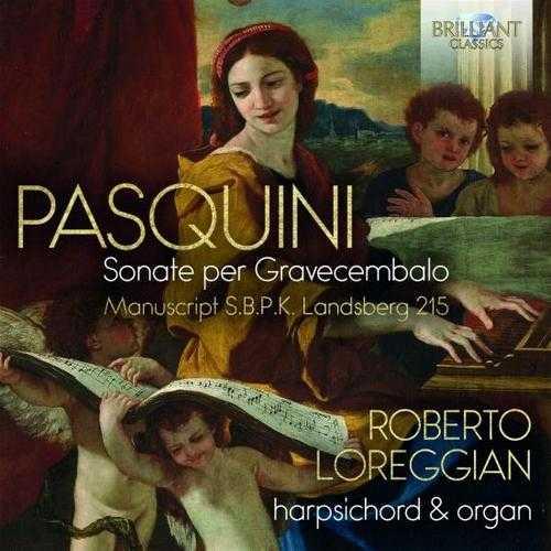 Loreggian: Pasquini - Sonate per Gravecembalo (24/88 FLAC)
