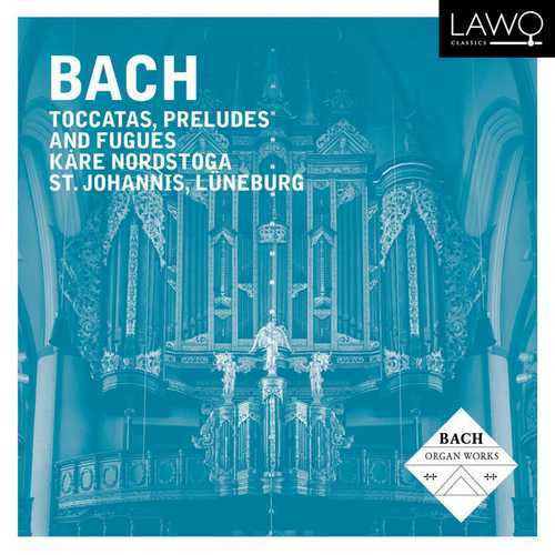 Nordstoga: Bach - Toccatas, Preludes And Fugues (24/48 FLAC)
