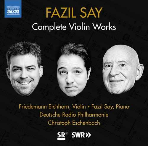 Fazil Say: Complete Violin Works (24/48 FLAC)