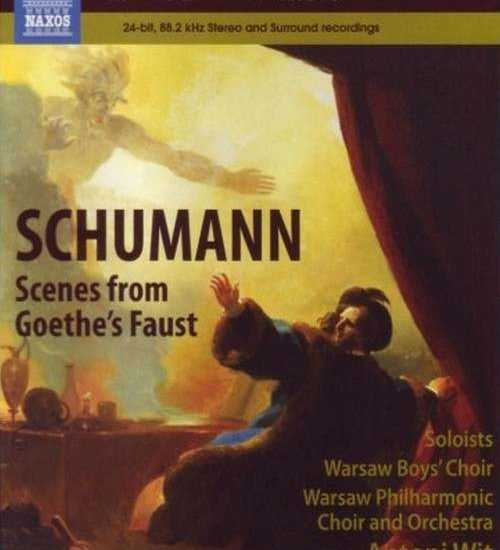 Wit: Schumann - Scenes from Goethe's Faust (24/96 FLAC)