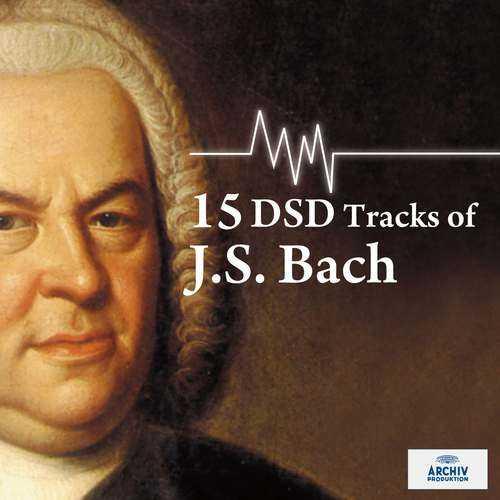 15 DSD Tracks Of J.S.Bach (DSD)