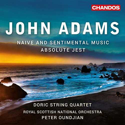 Oundjian: Adams - Naive and Sentimental Music, Absolute Jest (24/96 FLAC)