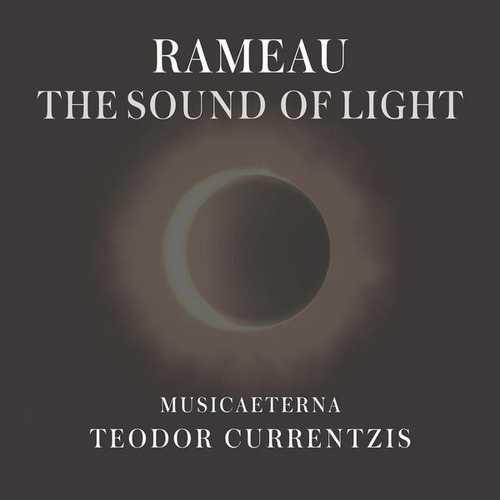 Currentzis: Rameau - The Sound of Light (24/88 FLAC)