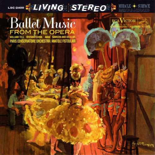 Fistoulari: Ballet Music From The Opera (SACD)