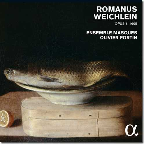 Fortin: Romanus Weichlein. Opus 1, 1695 (24/96 FLAC)
