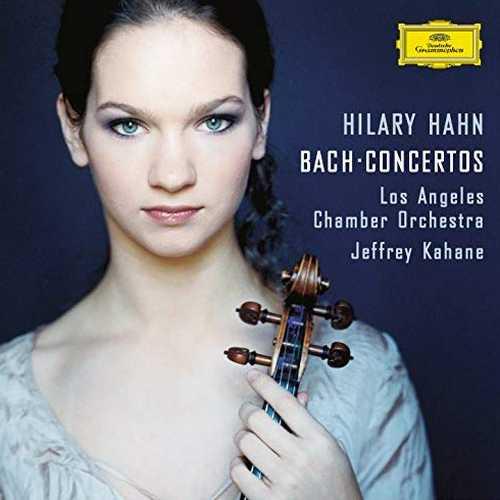 Hilary Hahn - Bach Violin Concertos (24/88 FLAC)