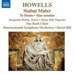 Hill: Howells - Stabat Mater, Te Deum, Sine Nomine (24/96 FLAC)