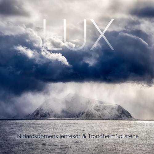 Nidarosdomens jentekor, TrondheimSolistene - Lux (24/352 FLAC)