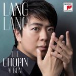 Lang Lang - The Chopin Album (24/96 FLAC)