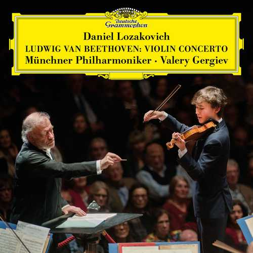 Lozakovich, Gergiev: Beethoven - Violin Concerto in D Major op.61 (24/96 FLAC)