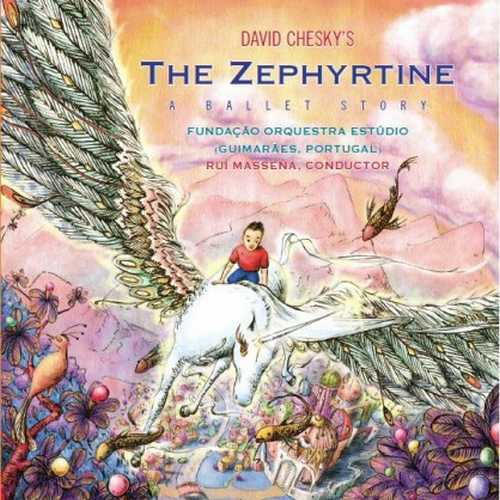 Massena: Chesky - The Zephyrtine: A Ballet Story (24/192 FLAC)