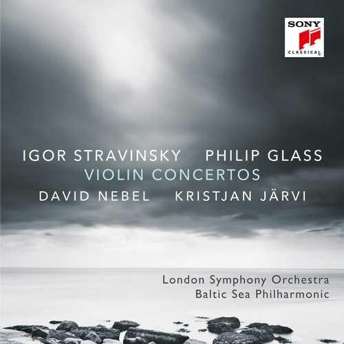 Nebel: Stravinsky, Glass - Violin Concertos (24/48 FLAC)