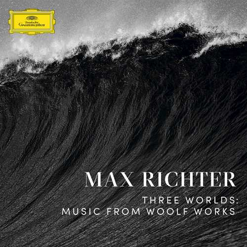 Max Richter - Three Worlds: Music From Woolf Works (24/48 FLAC)