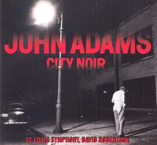 Robertson: Adams - City Noir (24/96 FLAC)