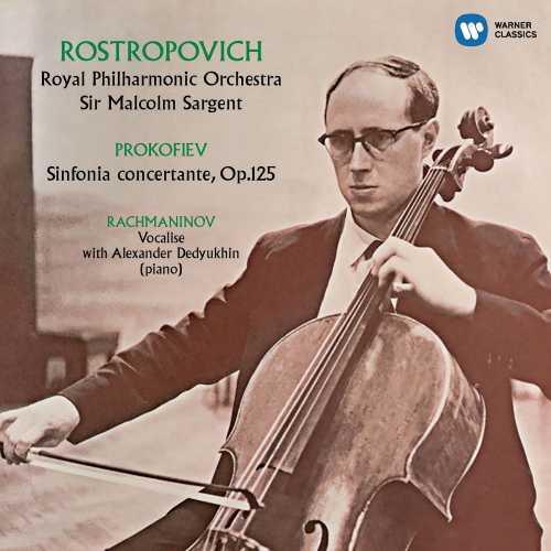 Rostropovich, Dedyuhkin, Sargent: Prokofiev - Sinfonia concertante, Rachmaninov - Vocalise (24/96 FLAC)