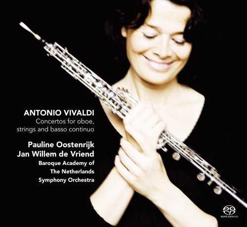 Oostenrijk, Vriend: Vivaldi - Concertos for Oboe, Strings & Basso Continuo (SACD)
