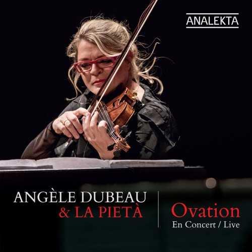 Angèle Dubeau & La Pietà - Ovation (24/48 FLAC)