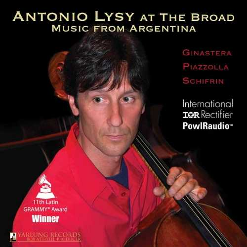 Antonio Lysy - At The Broad. Music from Argentina (SACD)