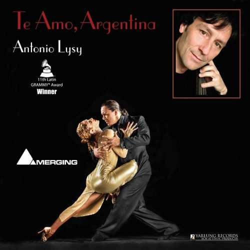 Antonio Lysy - Te Amo, Argentina (SACD)
