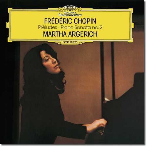 Argerich: Chopin - Preludes, Piano Sonata no.2 (24/192 FLAC)