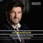 Luc Beausejour - Baroque Session On Piano (24/96 FLAC)