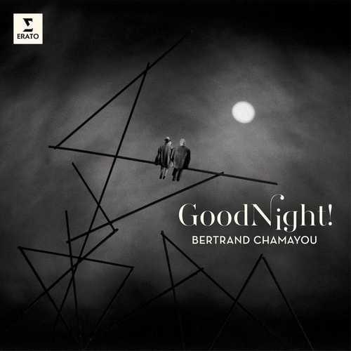 Bertrand Chamayou - Good Night! (24/96 FLAC)
