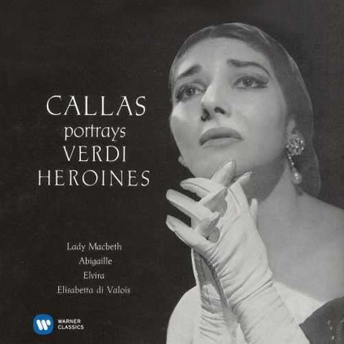 Callas portrays Verdi Heroines (24/96 FLAC)