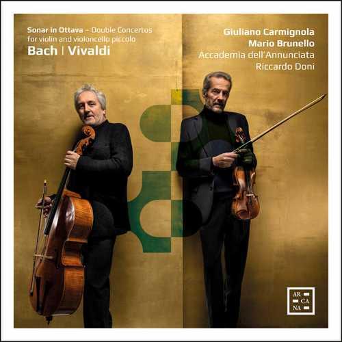 Carmignola, Brunello: Bach, Vivaldi - Double Concertos for Violin and Cello Piccolo (24/96 FLAC)