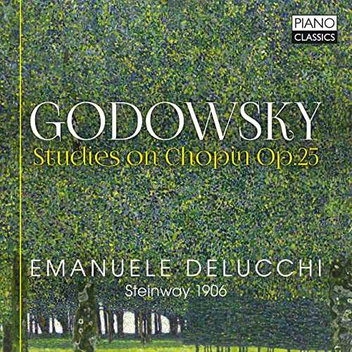 Delucchi: Godowsky - Studies On Chopin op.25 (24/96 FLAC)