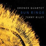 Kronos Quartet: Terry Riley- Sun Rings (24/96 FLAC)