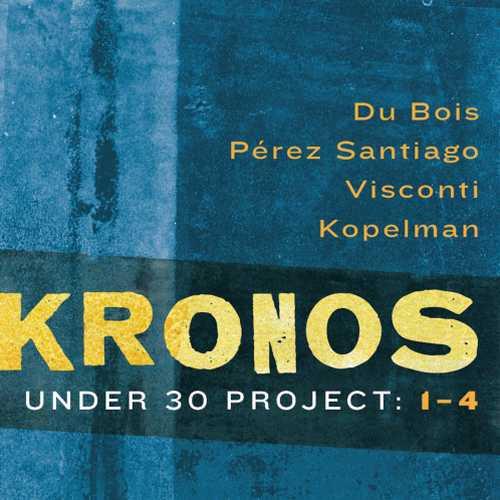 Kronos Quartet – Under 30 Project: 1-4 (24/44 FLAC)