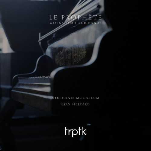 Le Prophète - Works for Four Hands (SACD)