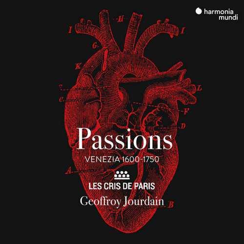 Les Cris de Paris, Jourdain: Passions. Venezia 1600-1750 (24/96 FLAC)