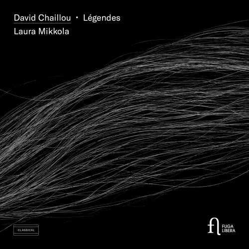 Mikkola: Chaillou - Légendes (24/88 FLAC)