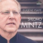 Mintz: Ysaye - Six Violin Sonatas op.27 (24/96 FLAC)