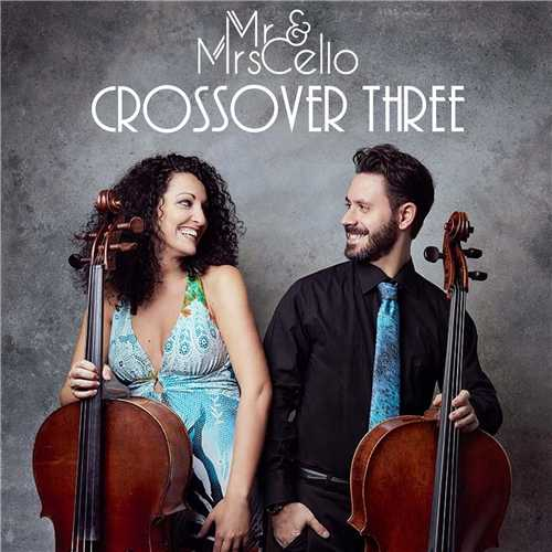 Mr & Mrs Cello - Crossover Three (24/96 FLAC)