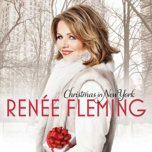 Renée Fleming - Christmas In New York (24/96 FLAC)