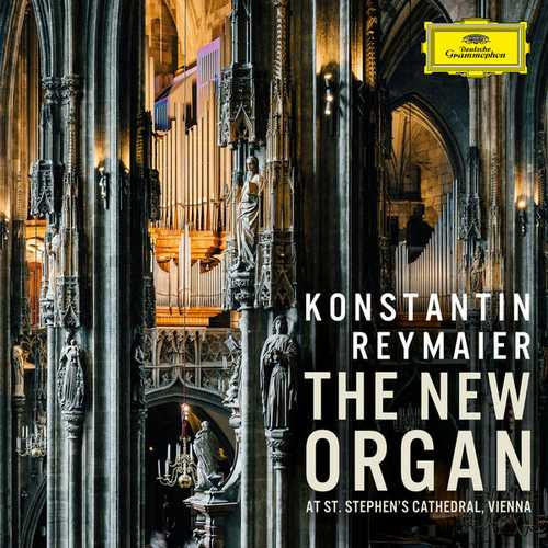 Reymaier - The New Organ at St. Stephen's Cathedral (24/96 FLAC)